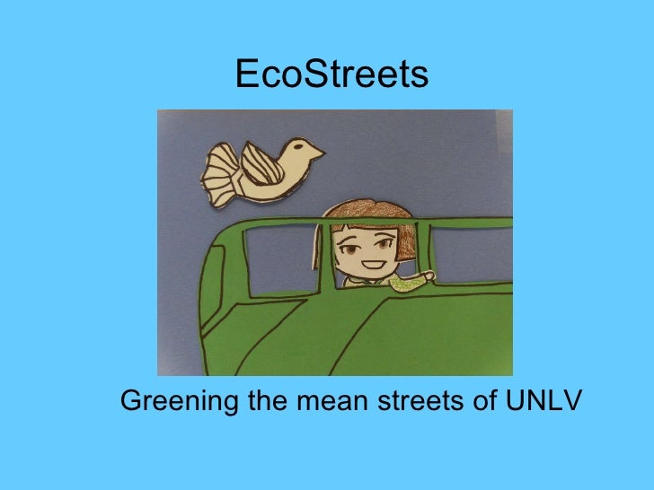 EcoStreets Greening the mean streets of UNLV