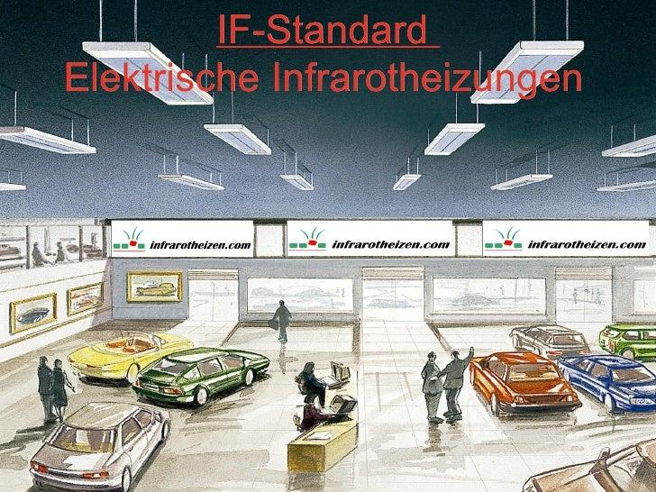 IF-Standard         Radiant HeatersElektrische Infrarotheizungen       for ceiling mounting