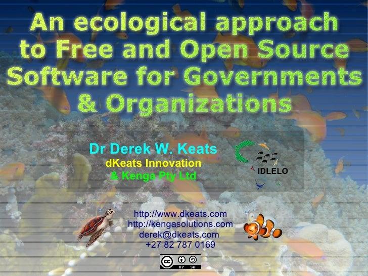Dr Derek W. Keats      dKeats Innovation                                      IDLELO       & Kenga Pty Ltd           http:...