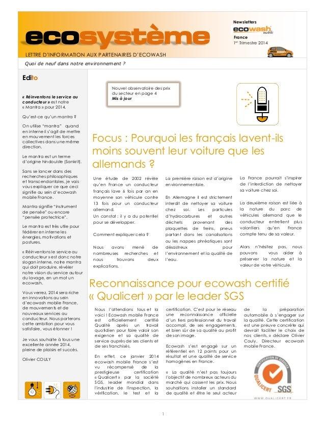 ecosystème  Newsletters France 1er Trimestre 2014  LETTRE D'INFORMATION AUX PARTENAIRES D'ECOWASH Quoi de neuf dans notre ...