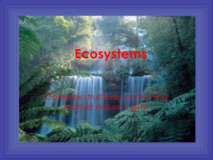 Ecosystems Are Complex