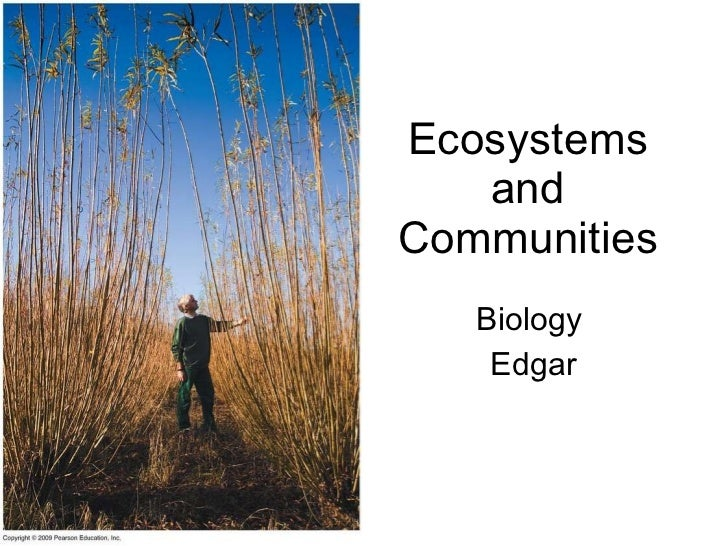 Ecosystems and Communities Biology  Edgar