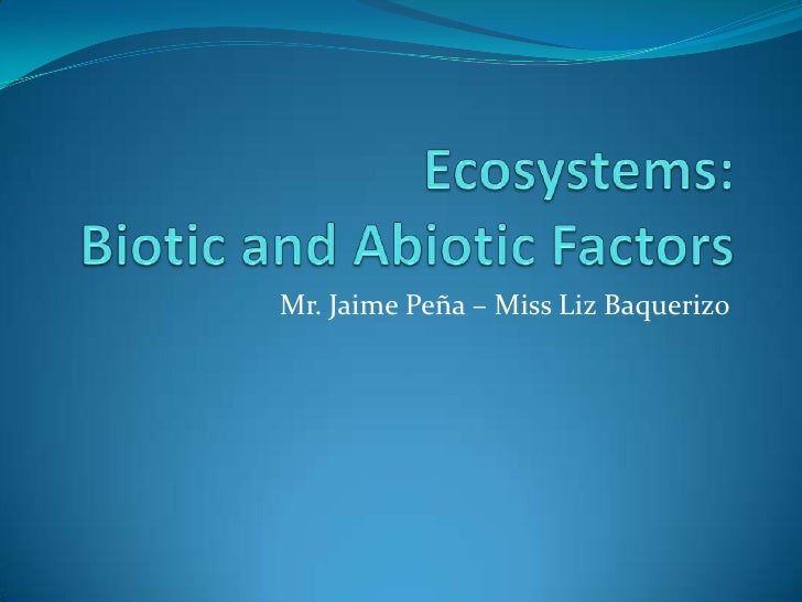 Ecosystems with Biotic and Abiotic Factors