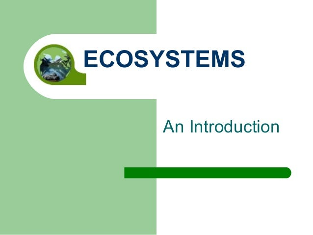 An Introduction ECOSYSTEMS
