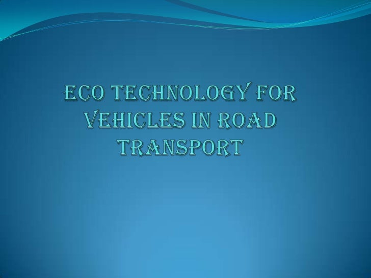 Eco technology for vehicles in road transport