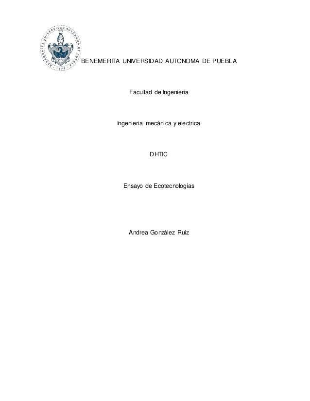 BENEMERITA UNIVERSIDAD AUTONOMA DE PUEBLA  Facultad de Ingenieria  Ingenieria mecánica y electrica  DHTIC  Ensayo de Ecote...
