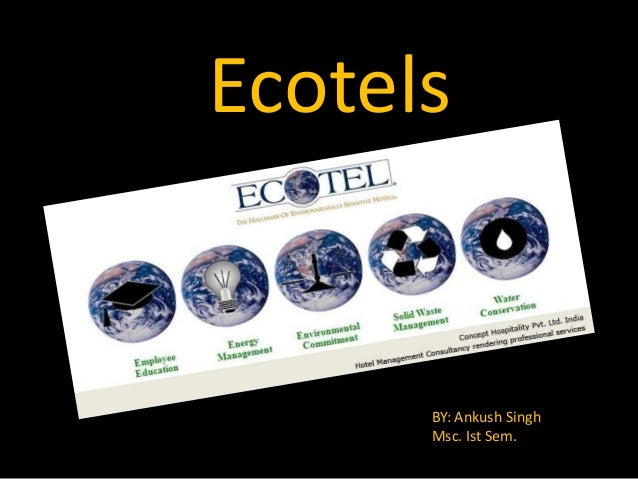 Ecotel with special reference to MHA students