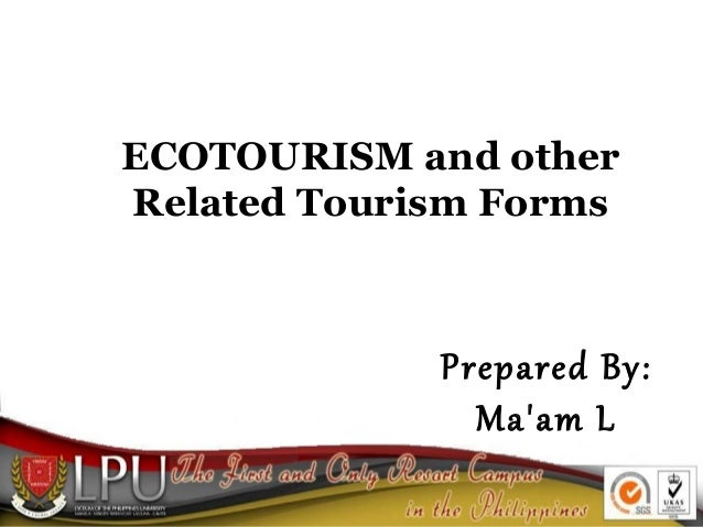 Ecotourism and other related tourism forms