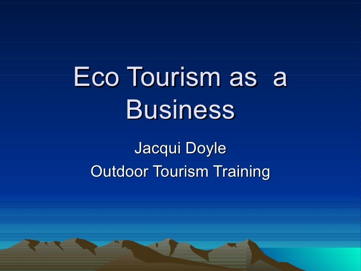 EcoTourism as a Business