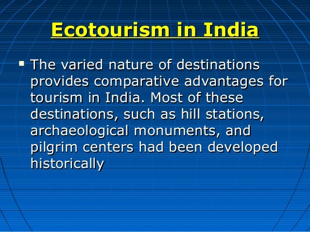 advantages and disadvantages of ecotourism One of the most important sectors of the tourist industry is ecotourism it is estimated that nearly one-quarter of all tourism revenues that are created annually come from ecotourism.