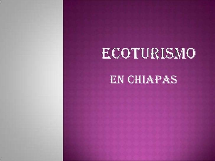 EN CHIAPAS