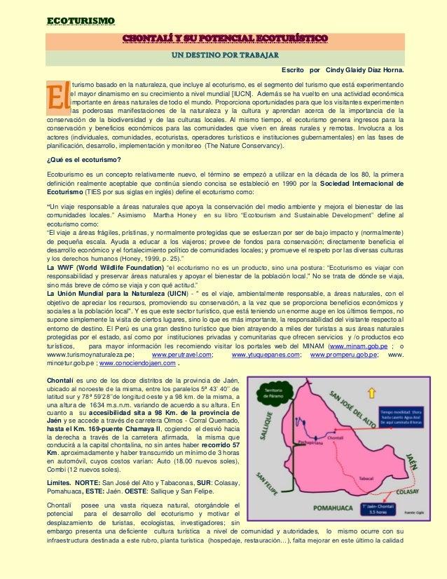 ECOTURISMO CHONTALÍ Y SU POTENCIAL ECOTURÍSTICO UN DESTINO POR TRABAJAR Escrito por Cindy Glaidy Díaz Horna. turismo basad...