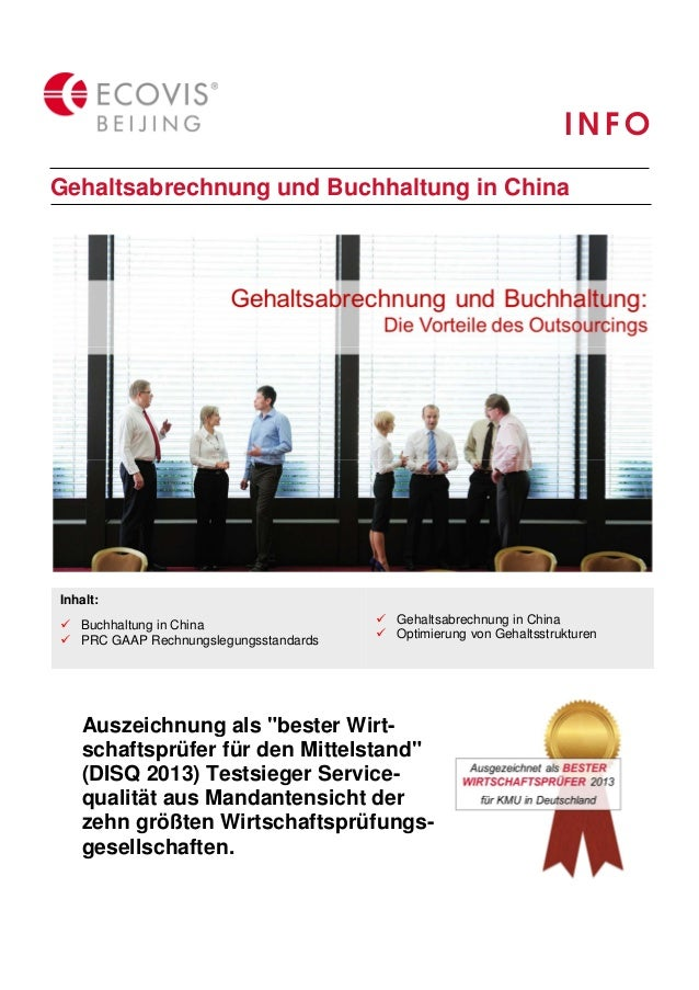 INFO  Gehaltsabrechnung und Buchhaltung in China  Inhalt:   Buchhaltung in China   PRC GAAP Rechnungslegungsstandards   Ge...