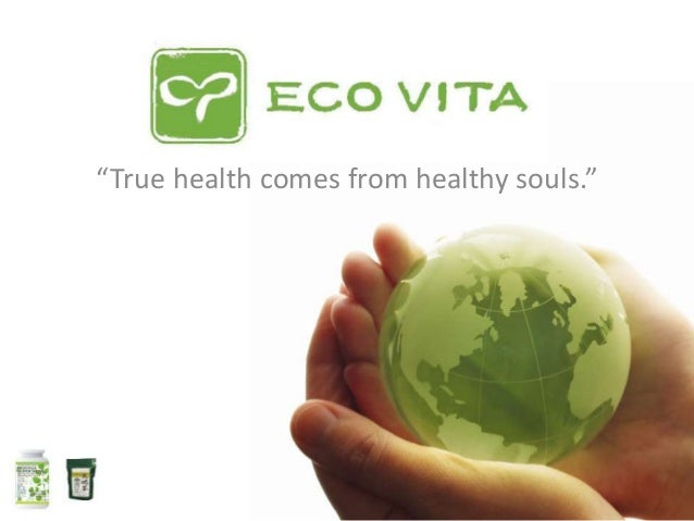 """""""True health comes from healthy souls."""""""
