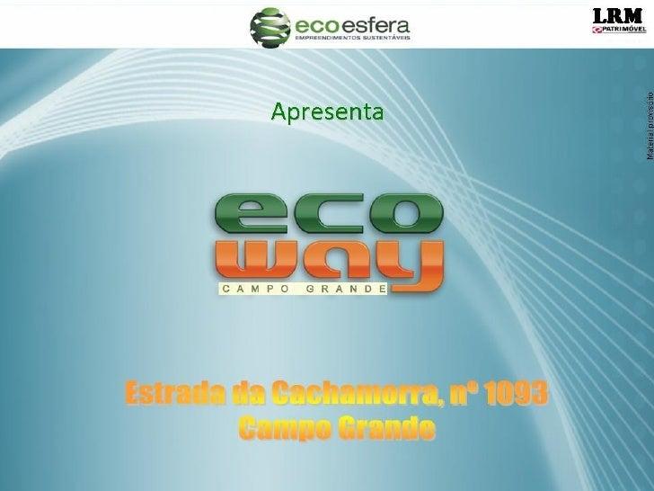 Eco Way Campo Grande