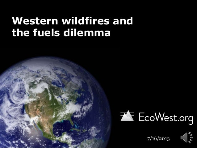 Tracking fuels treatment to tame Western wildfires