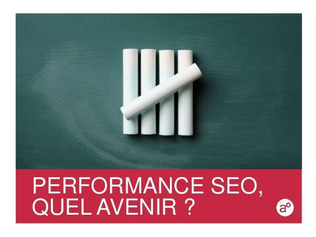 """Ecommerce Paris 2013 - """"Performance SEO, Quel avenir ? """" - Audrey Broutin"""