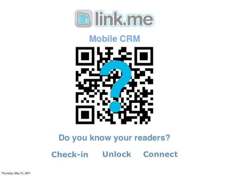 Mobile CRM                          Do you know your readers?                         Check-in     Unlock     ConnectThurs...
