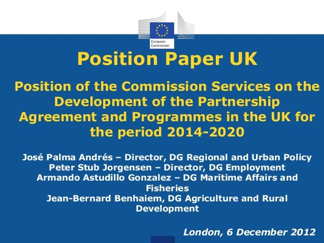 Position Paper UKPosition of the Commission Services on theDevelopment of the PartnershipAgreement and Programmes in the U...