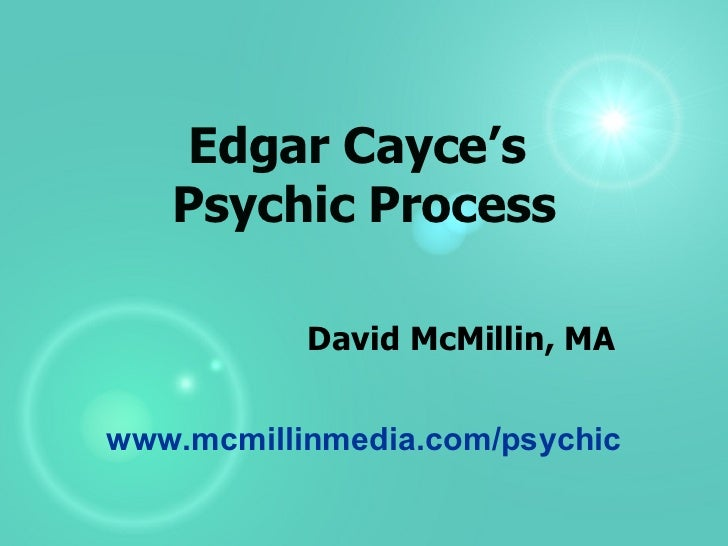 Edgar Cayce's Psychic Process