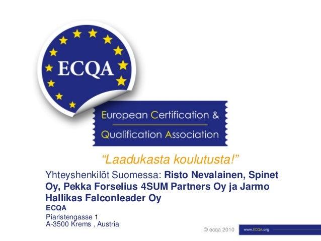 ECQA-yhdistyksen ja sen toiminnan esittely (2012)
