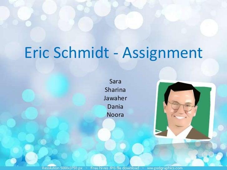 Presentation on Eric Schmidt