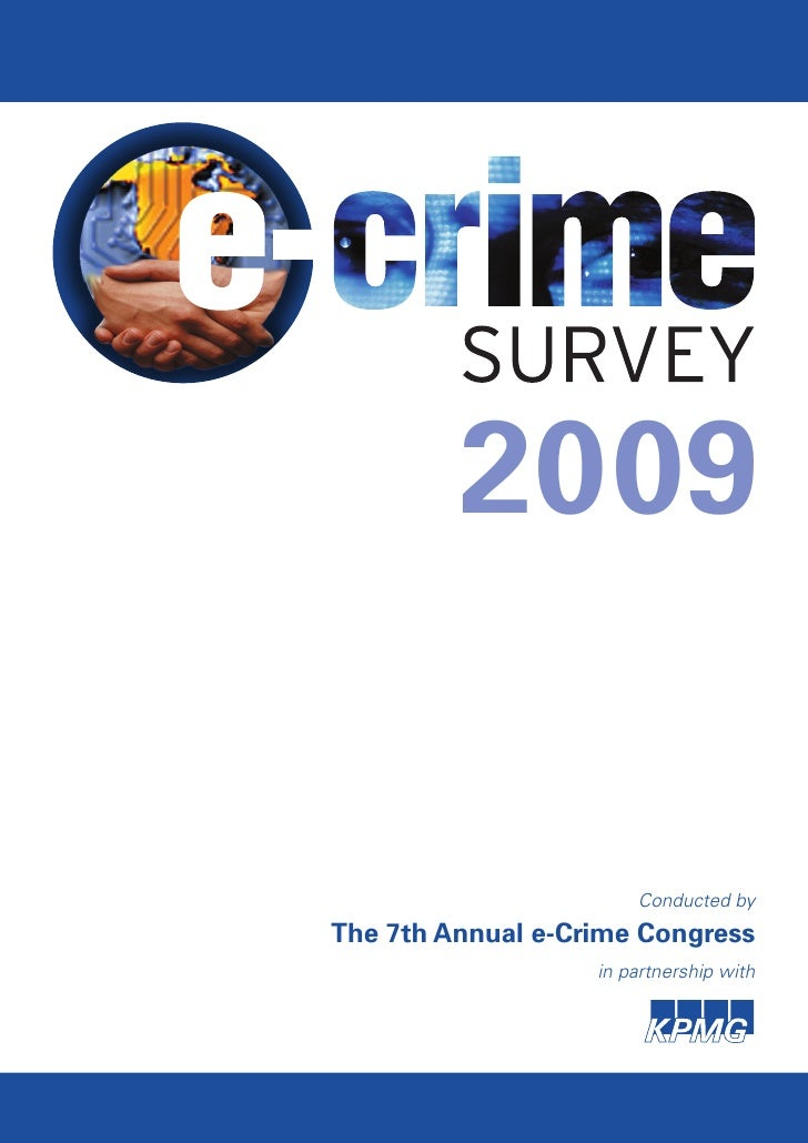 2009                          Conducted by The 7th Annual e-Crime Congress                    in partnership with