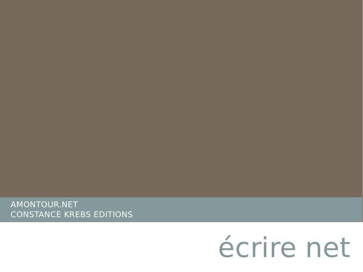 AMONTOUR.NET CONSTANCE KREBS EDITIONS écrire net