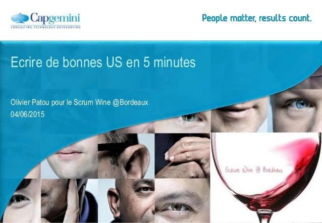 Olivier Patou pour le Scrum Wine @Bordeaux 04/06/2015 Ecrire de bonnes US en 5 minutes