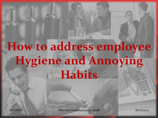 Hygiene and Annoying Habits at Workplace