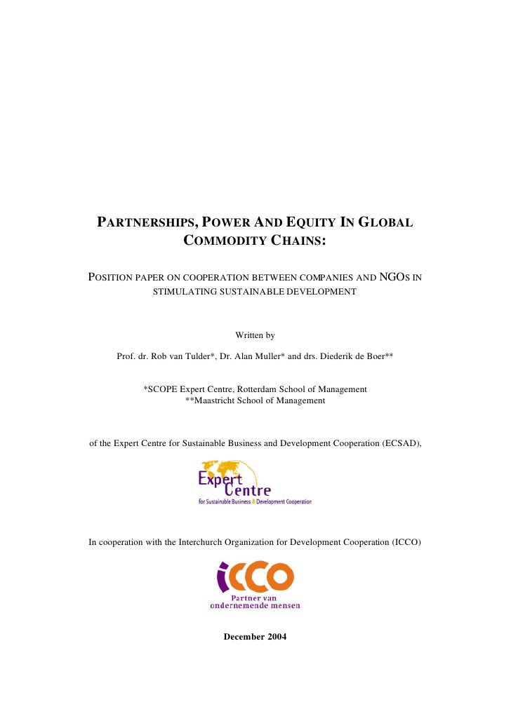 PARTNERSHIPS, POWER AND EQUITY IN GLOBAL             COMMODITY CHAINS:  POSITION PAPER ON COOPERATION BETWEEN COMPANIES AN...