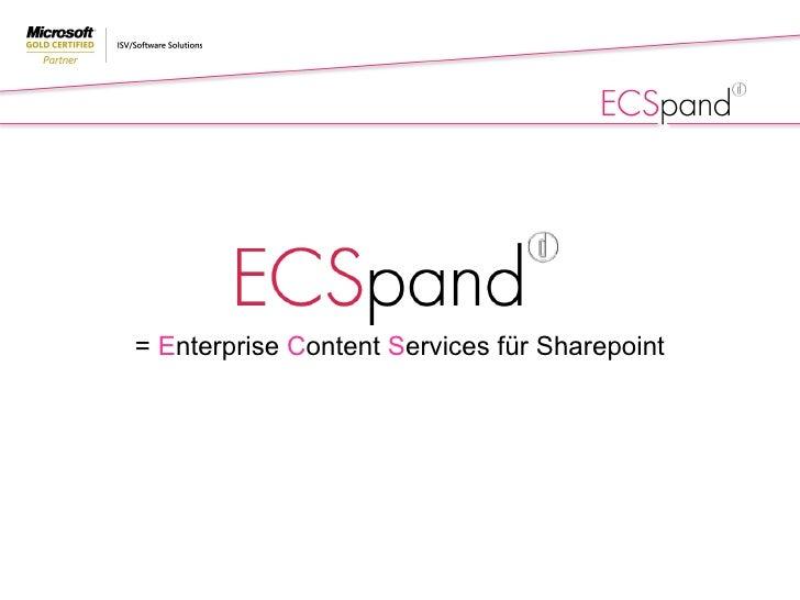 =  E nterprise  C ontent  S ervices für Sharepoint