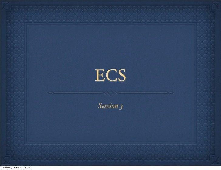 Ecs session 3