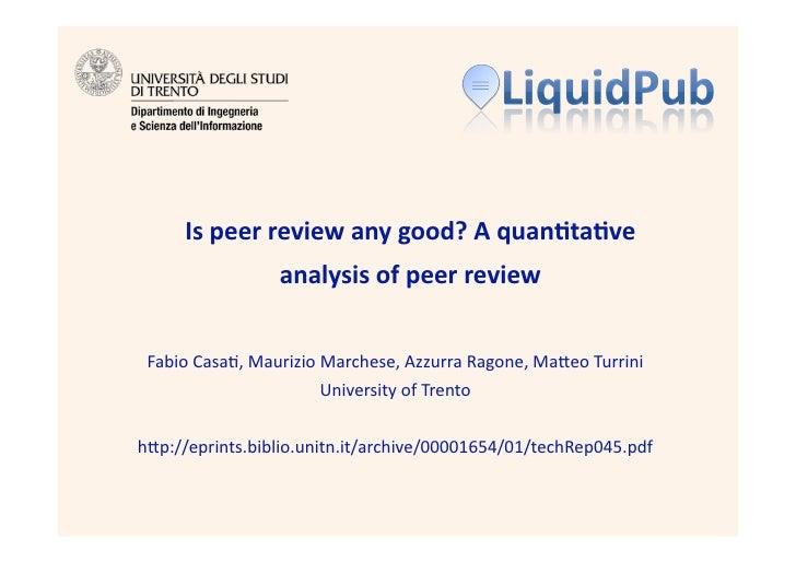 Ispeerreviewanygood?Aquan4ta4ve                  analysisofpeerreview    FabioCasa),MaurizioMarchese,Azzurr...