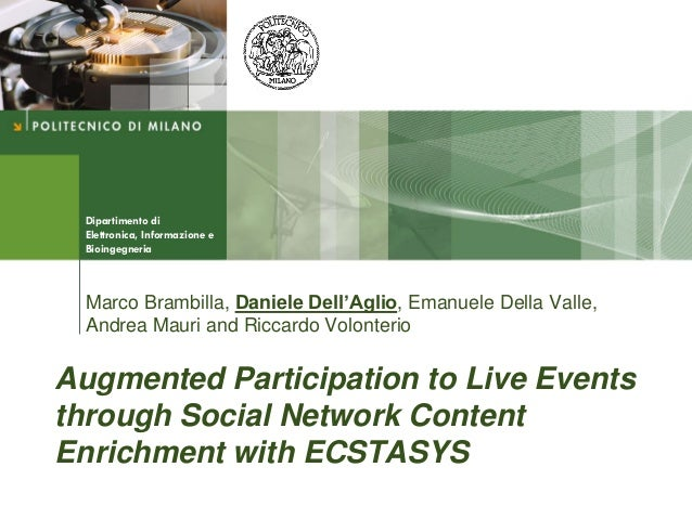 Augmented Participation to Live Events through Social Network Content Enrichment with ECSTASYS