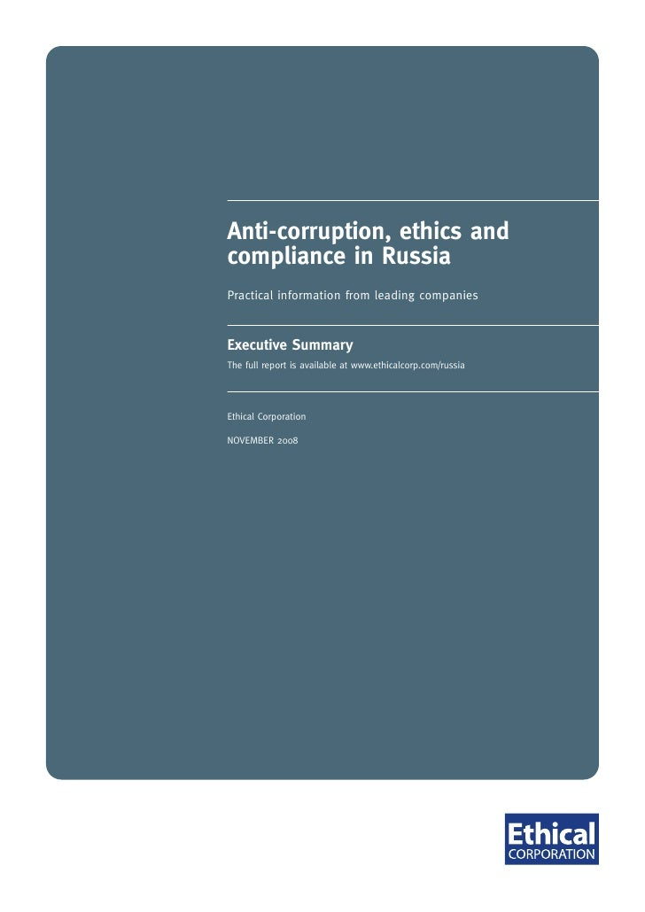Anti-corruption, ethics and compliance in Russia Practical information from leading companies   Executive Summary The full...