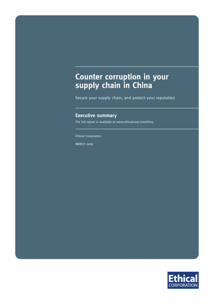 Counter corruption in your supply chain in China Secure your supply chain, and protect your reputation    Executive summar...