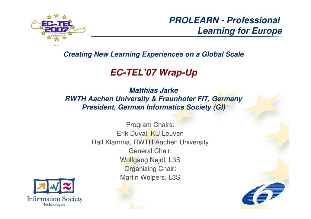 PROLEARN - Professional                                     Learning for Europe  Creating New Learning Experiences on a Gl...