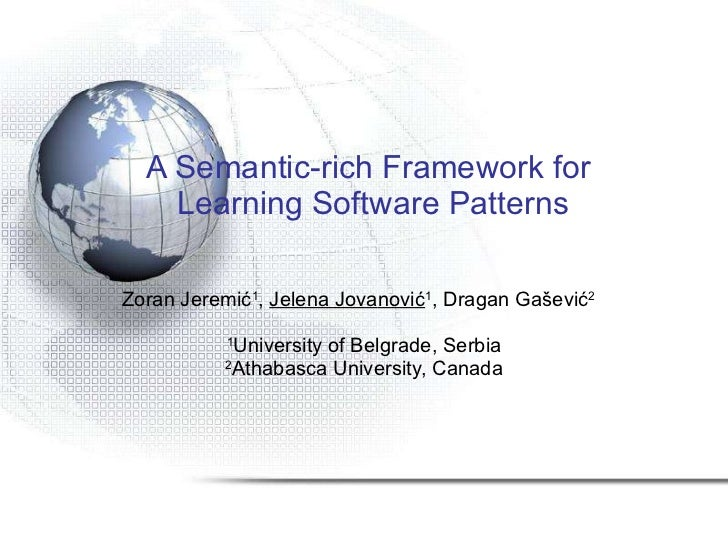 A Semantic-rich Framework for Learning Software Patterns