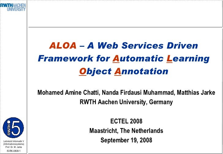 ALOA: A Web Services Driven Framework for Automatic Learning Object Annotation
