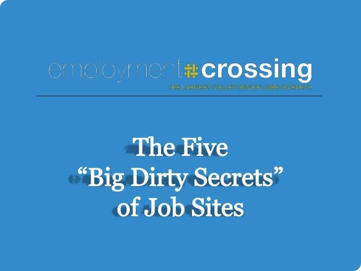 """The Five """"Big Dirty Secrets"""" of Job Sites<br />"""