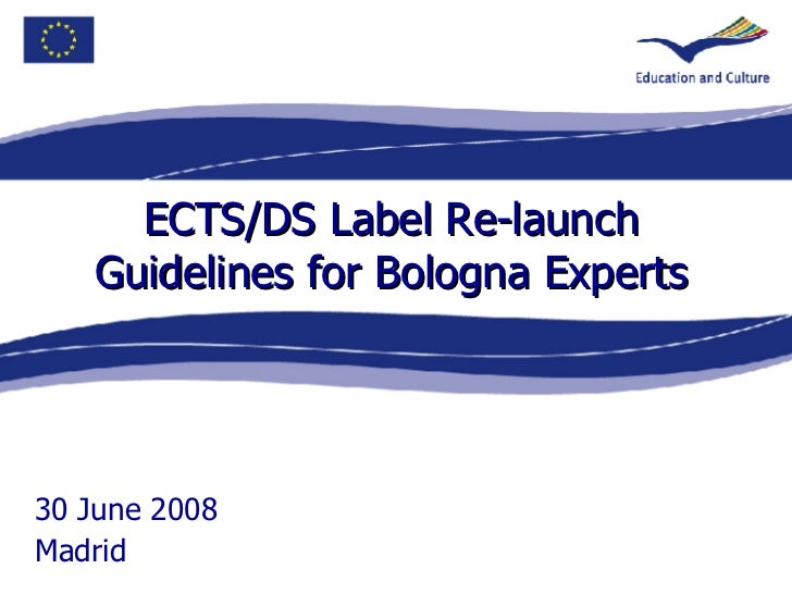 ECTS/DS Label Re-Launch Guidelines for Bologna Experts