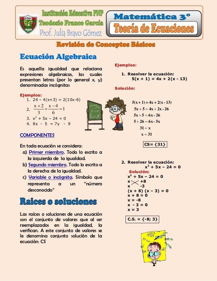 Ejemplos:Es aquella igualdad que relacionaexpresiones algebraicas, las cuales          1. Resolver la ecuación:presentan l...