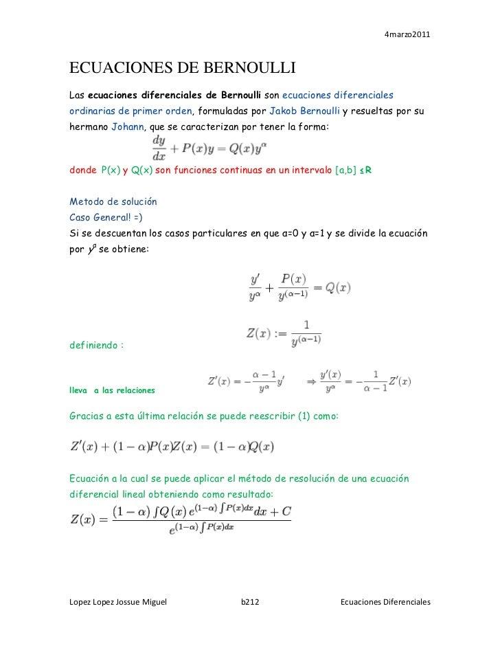 ECUACIONES DE BERNOULLI<br />Lasecuaciones diferenciales de Bernoullisonecuaciones diferenciales ordinarias de primer o...