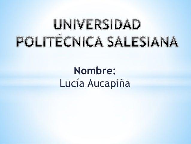 Nombre: Lucía Aucapiña