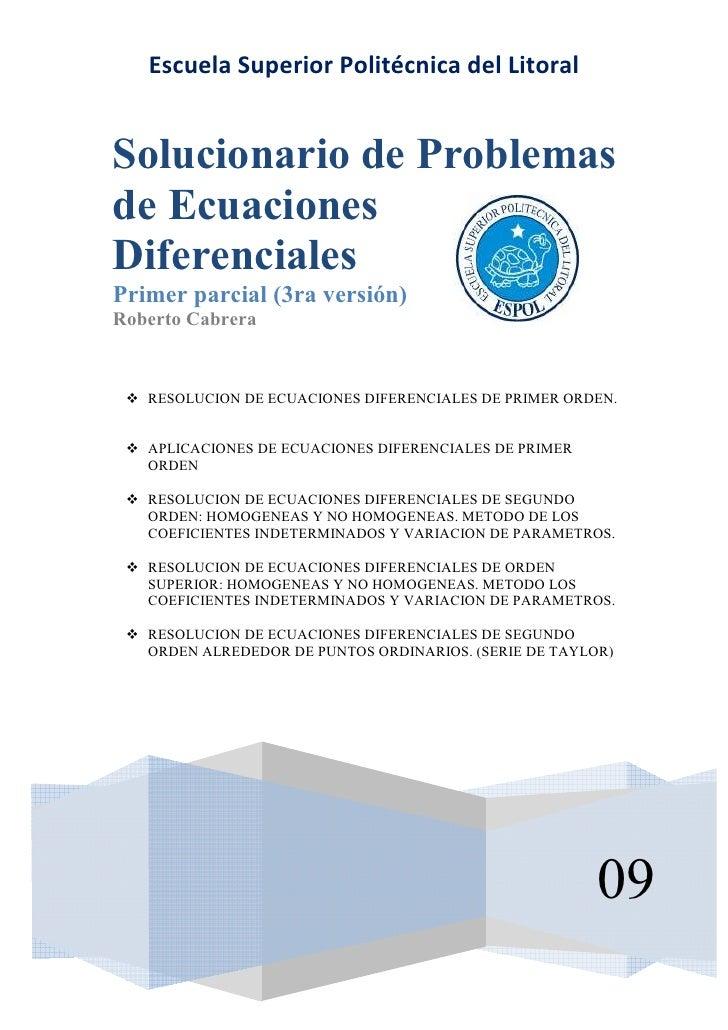 Escuela Superior Politécnica del Litoral   Solucionario de Problemas de Ecuaciones Diferenciales Primer parcial (3ra versi...
