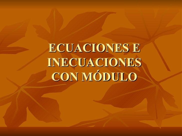 Ecuaciones e inecuaciones con modulo