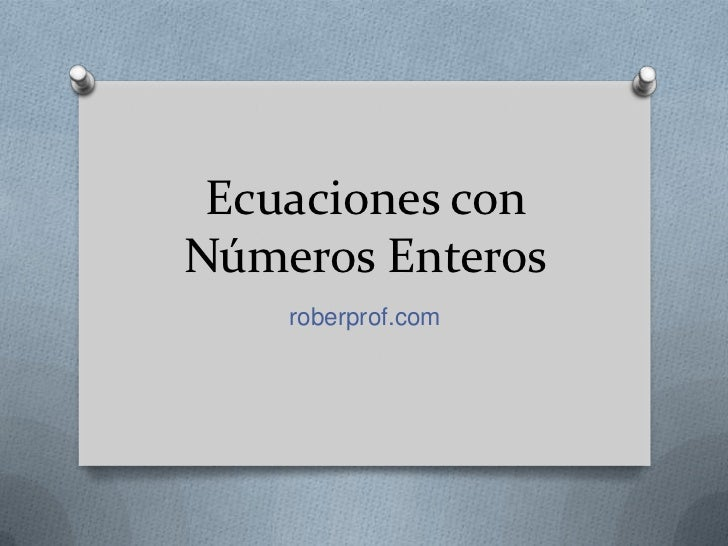 Ecuaciones con números enteros