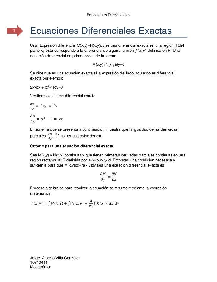 Ecuaciones exactas por factor integrante,lineales,bernoulli