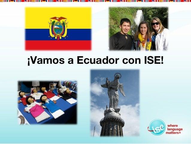 ¡Vamos a Ecuador con ISE!